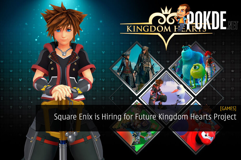 Square Enix is Hiring for Future Kingdom Hearts Project