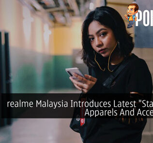 """realme Malaysia Introduces Latest """"Stay Real"""" Apparels And Accessories 35"""