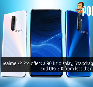 realme X2 Pro offers a 90 Hz display, Snapdragon 855+ and UFS 3.0 from less than RM1600 21