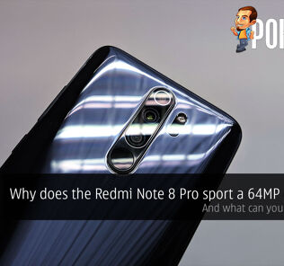 Why does the Redmi Note 8 Pro sport a 64MP camera? 30