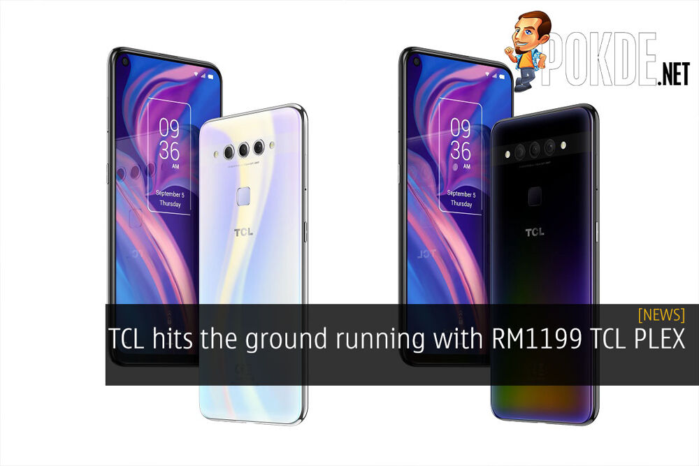 TCL hits the ground running with RM1199 TCL PLEX 18