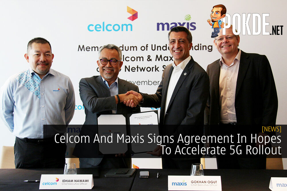 Celcom And Maxis Signs Agreement In Hopes To Accelerate 5G Rollout 23
