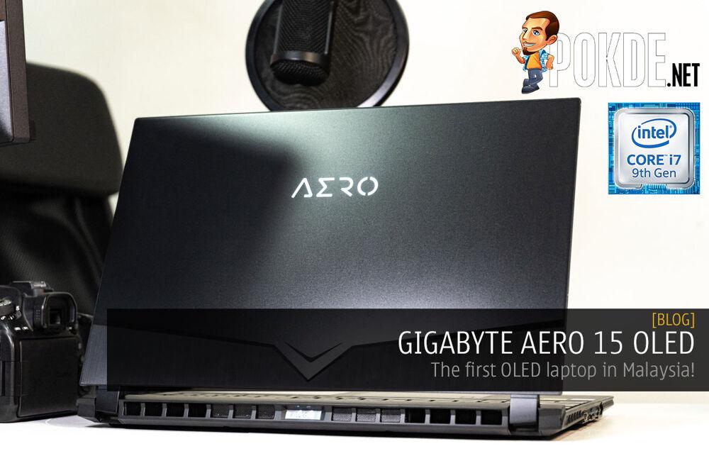 GIGABYTE AERO 15 OLED — the first OLED laptop in Malaysia! 19