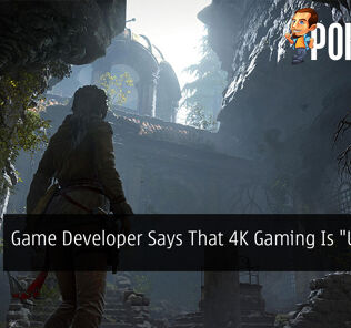 "Game Developer Says That 4K Gaming Is ""Useless"" 22"