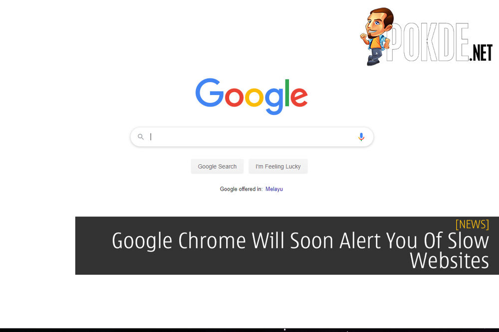 Google Chrome Will Soon Alert You Of Slow Websites 22