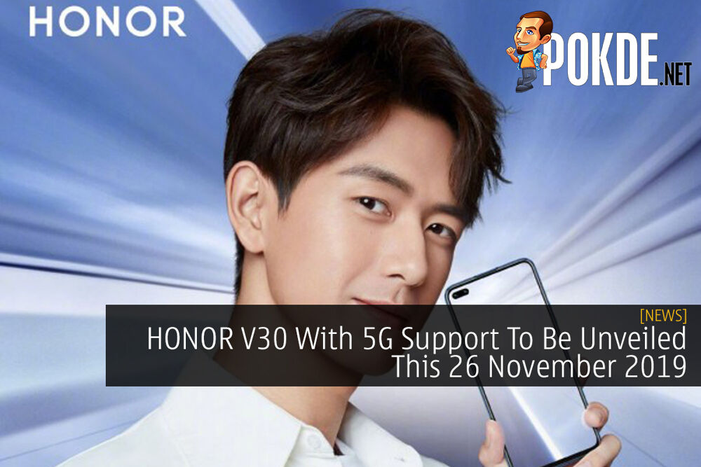 HONOR V30 With 5G Support To Be Unveiled This 26 November 2019 24