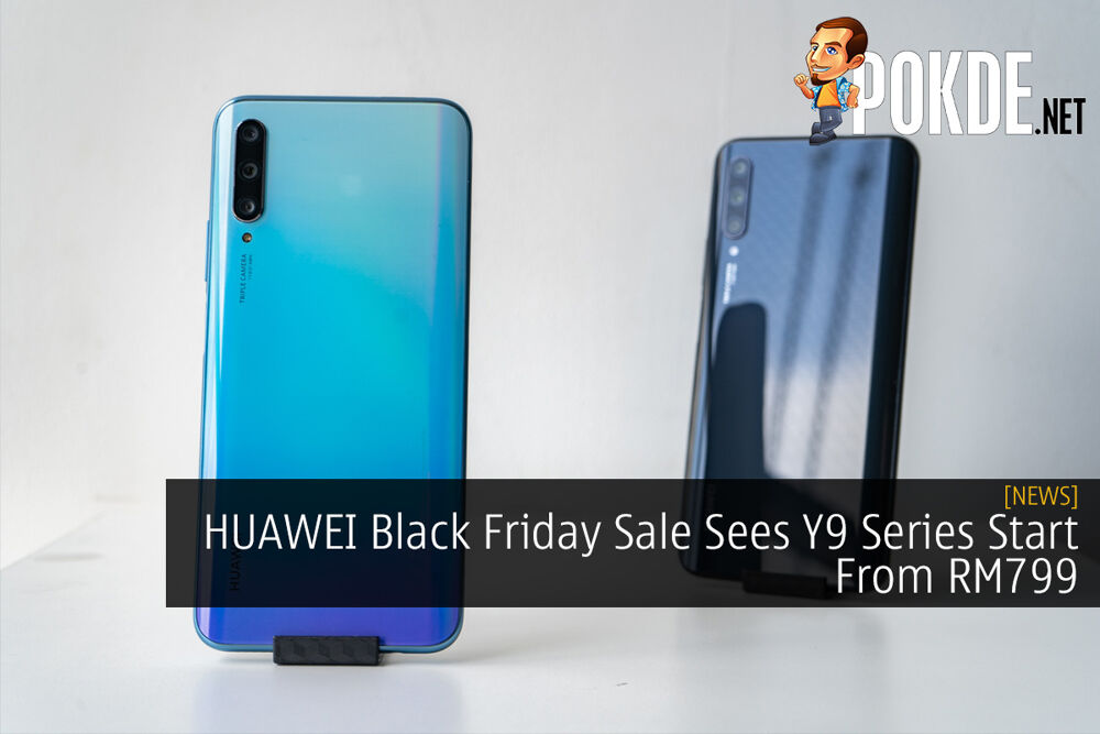 HUAWEI Black Friday Sale Sees Y9 Series Start From RM799 23