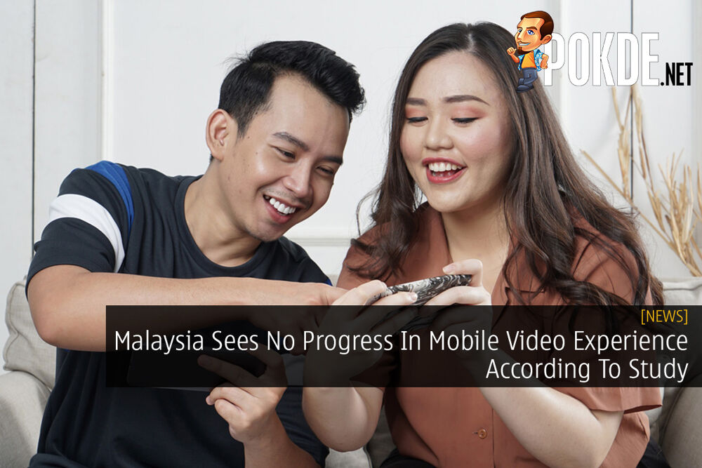 Malaysia Sees No Progress In Mobile Video Experience According To Study 23