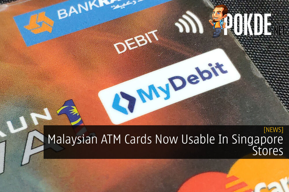 Malaysian ATM Cards Now Usable In Singapore Stores 32
