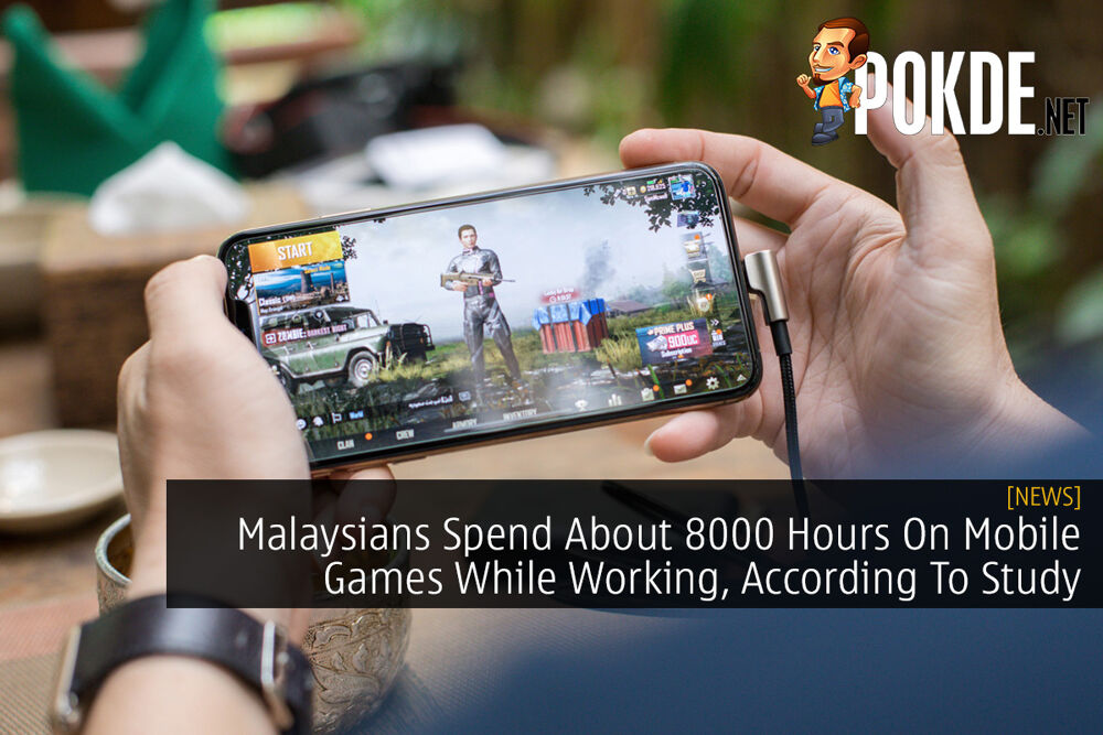 Malaysians Spend About 8000 Hours On Mobile Games While Working, According To Study 24