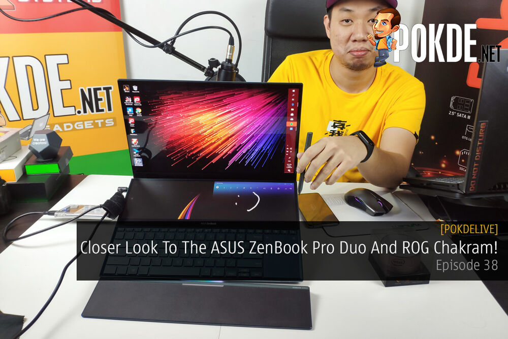 PokdeLIVE 38 — Closer Look To The ASUS ZenBook Pro Duo And ROG Chakram! 20