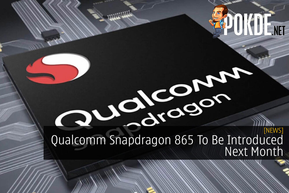 Qualcomm Snapdragon 865 To Be Introduced Next Month 19