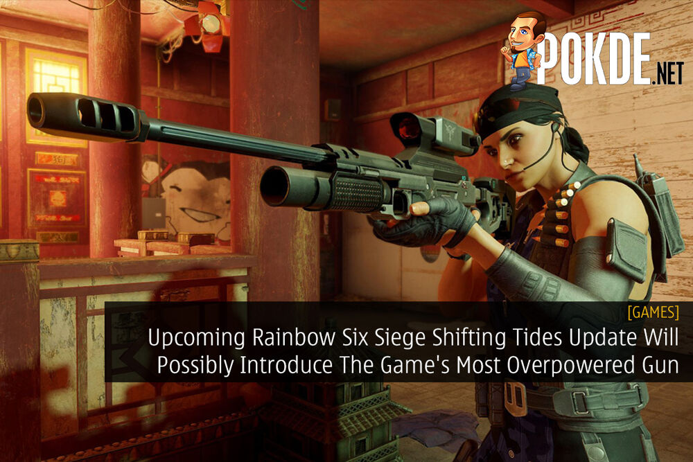 Upcoming Rainbow Six Siege Shifting Tides Update Will Possibly Introduce The Game's Most Overpowered Gun 22