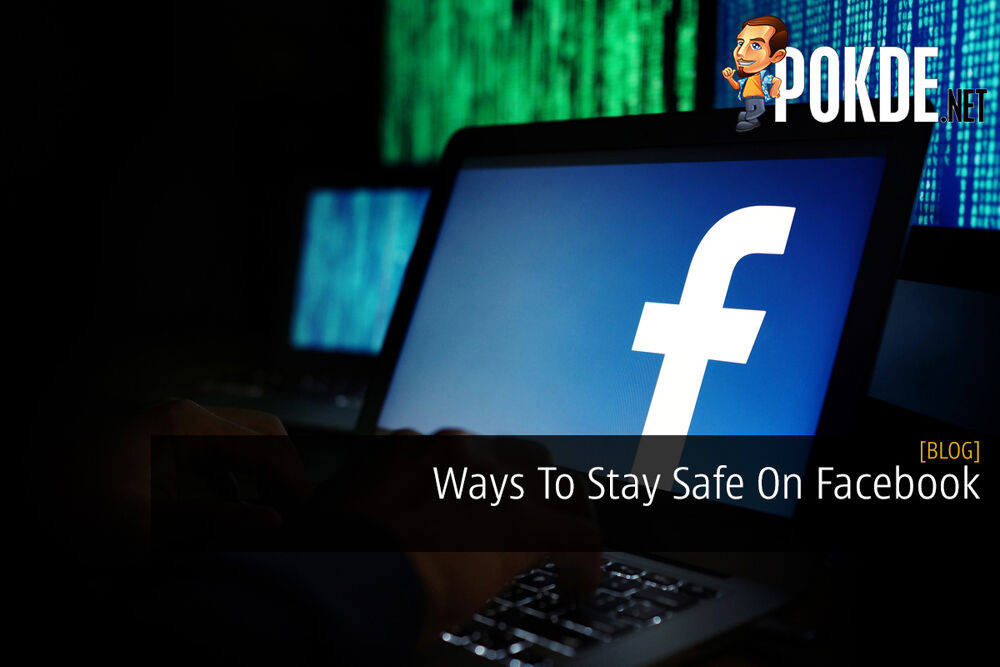 Ways To Stay Safe On Facebook 18