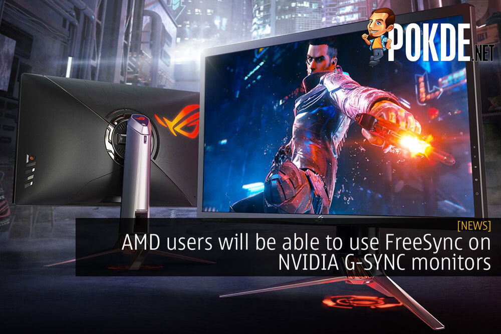 AMD users will be able to use FreeSync on NVIDIA G-SYNC monitors 32