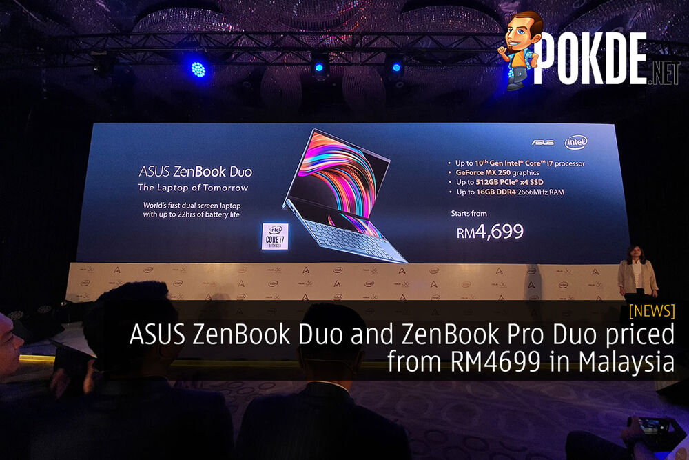 ASUS ZenBook Duo and ZenBook Pro Duo priced from RM4699 in Malaysia 24