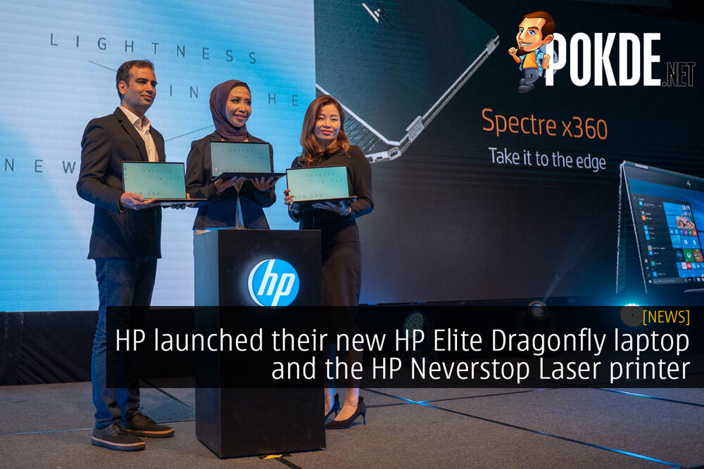 HP launched their new HP Elite Dragonfly laptop and the HP Neverstop Laser printer 19