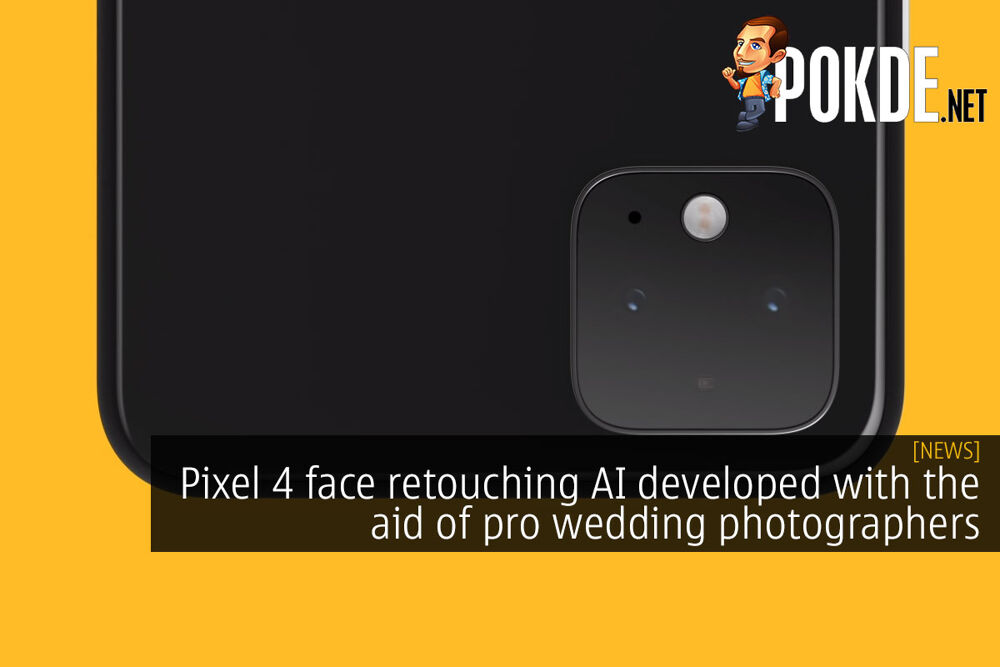 Pixel 4 face retouching AI developed with the aid of pro wedding photographers 21