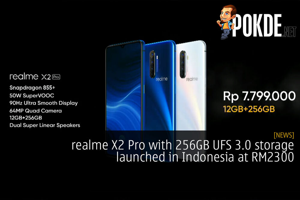 realme X2 Pro with 256GB UFS 3.0 storage launched in Indonesia at RM2300 24
