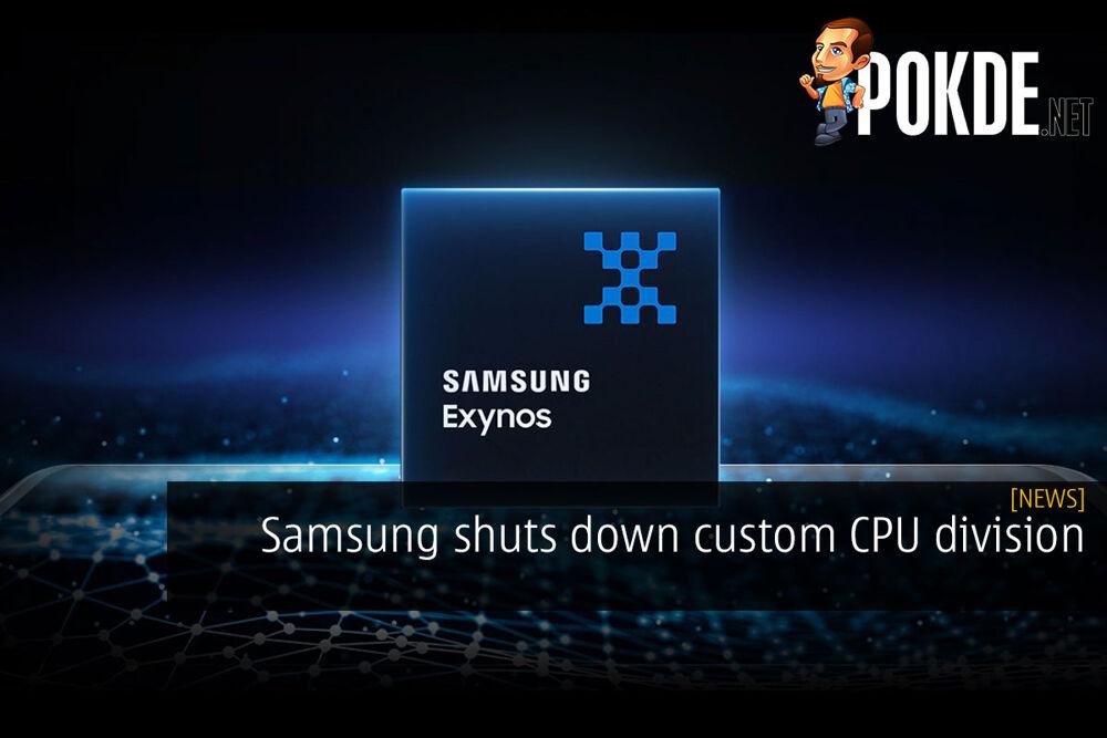 Samsung shuts down custom CPU division 16