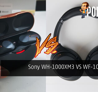 Sony WH-1000XM3 Headphones VS WF-1000XM3 Earbuds - Which One to Buy?