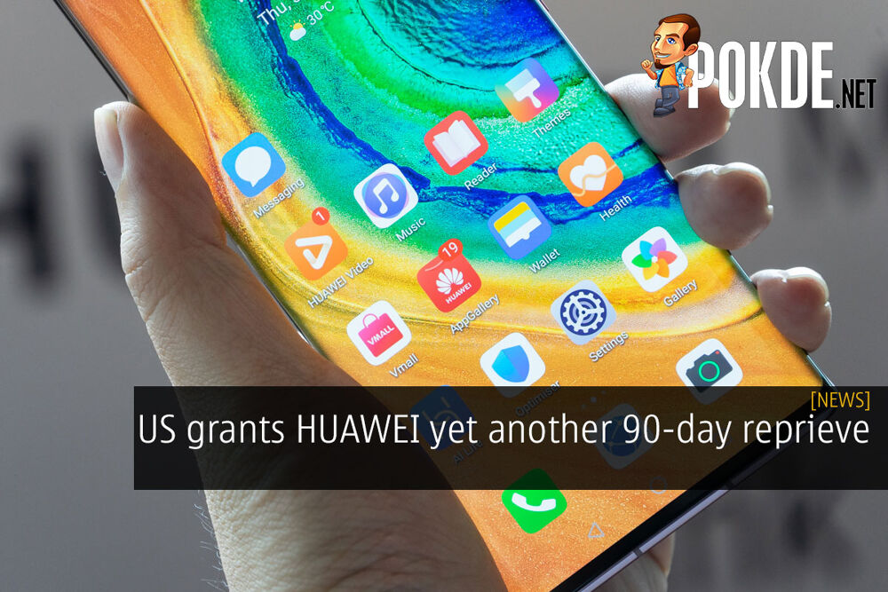 US grants HUAWEI yet another 90-day reprieve 19