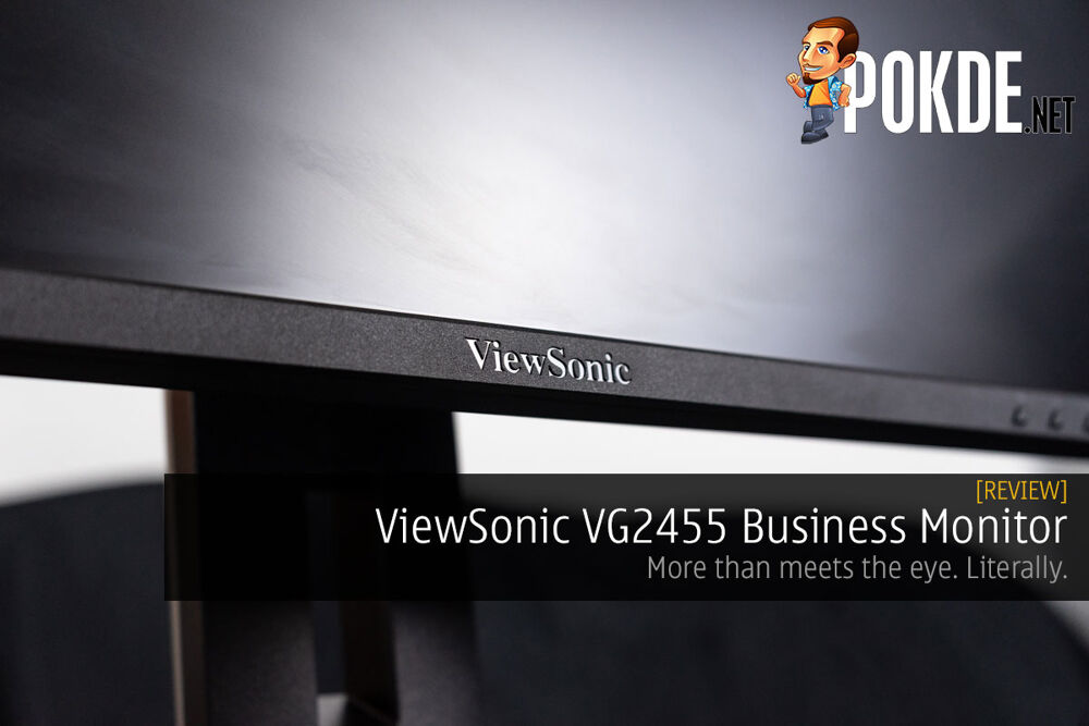 ViewSonic VG2455 Business Monitor Review — more than meets the eye. Literally. 23