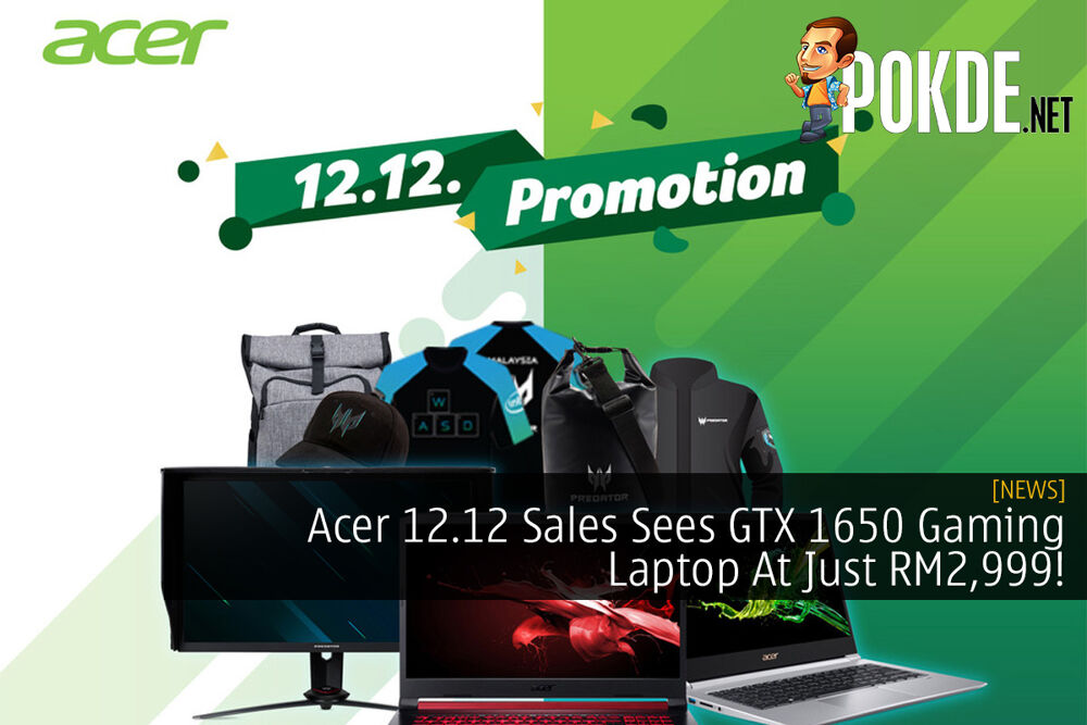 Acer 12.12 Sales Sees GTX 1650 Gaming Laptop At Just RM2,999! 21