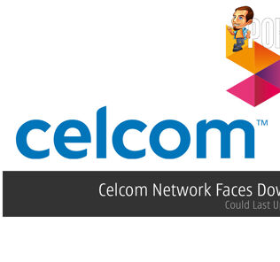 Celcom Network Faces Downtime — Could Last Up To 5 Days 22