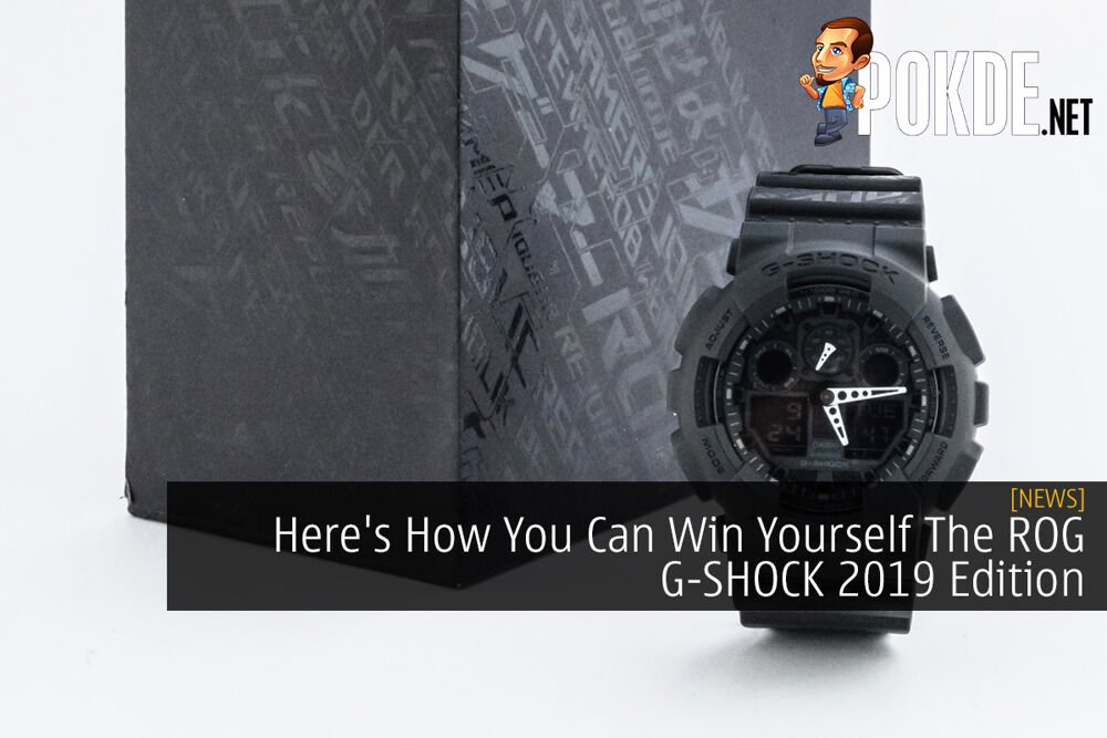 Here's How You Can Get Yourself The ROG G-SHOCK 2019 Edition 21