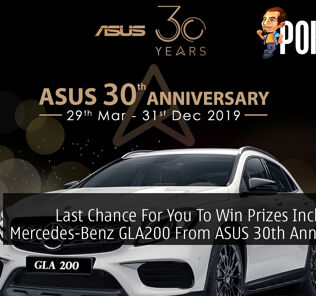 Last Chance For You To Win Prizes Including A Mercedes-Benz GLA200 From ASUS 30th Anniversary 25