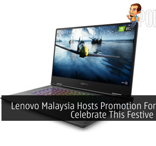 Lenovo Malaysia Hosts Promotion For You To Celebrate This Festive Season 23