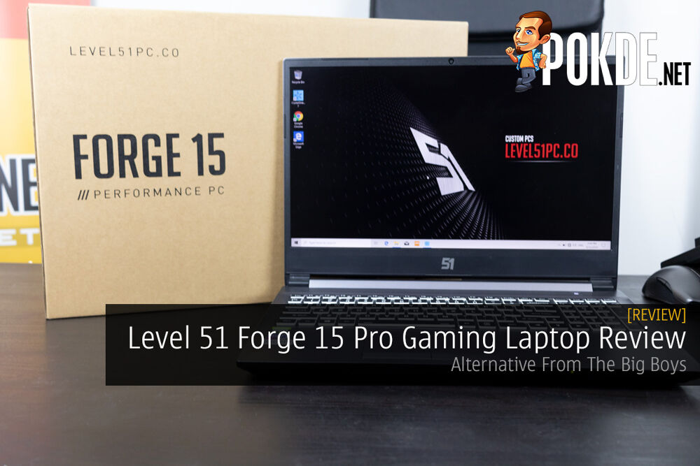 Level 51 Forge 15 Pro Gaming Laptop Review — Alternative From The Big Boys 15
