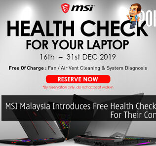 MSI Malaysia Introduces Free Health Check Service For Their Consumers 24