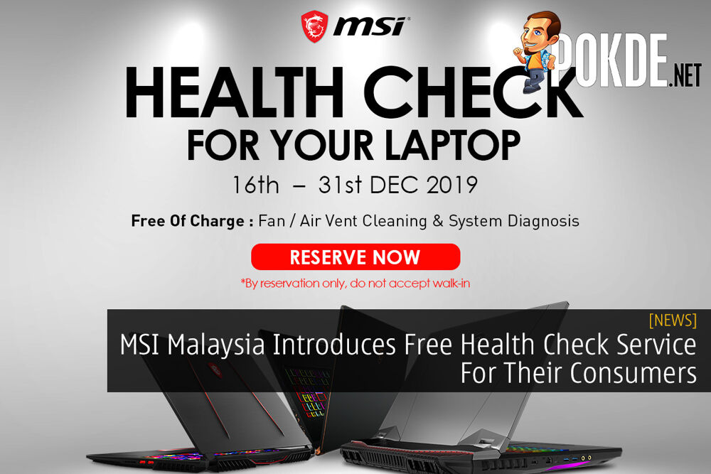 MSI Malaysia Introduces Free Health Check Service For Their Consumers 21
