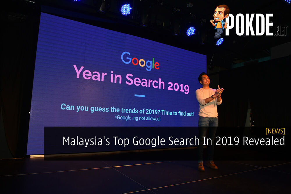 Malaysia's Top Google Search In 2019 Revealed 16