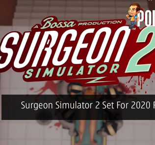 Surgeon Simulator 2 Set For 2020 Release 24