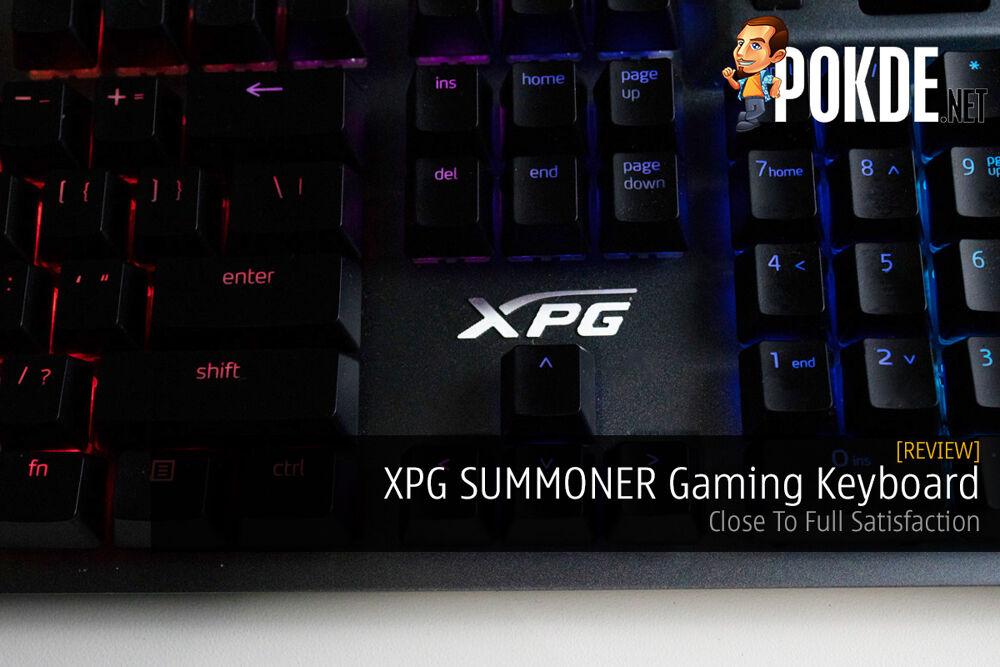 XPG SUMMONER Gaming Keyboard Review — Close To Full Satisfaction 18