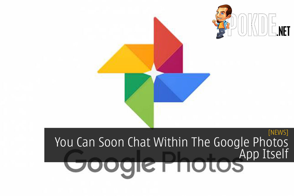 You Can Soon Chat Within The Google Photos App Itself 18