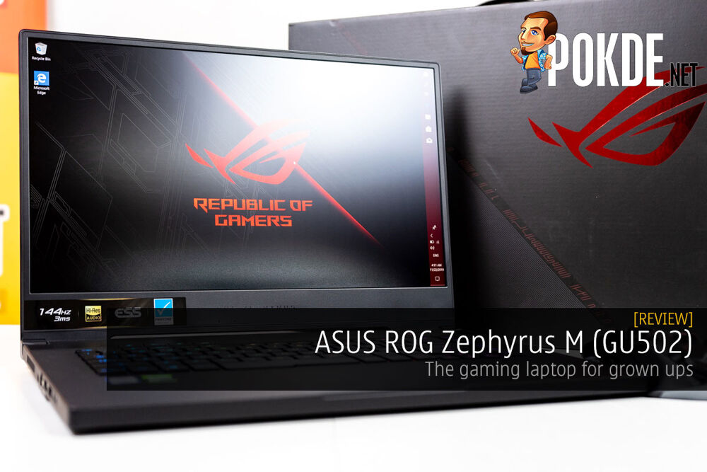ASUS ROG Zephyrus M (GU502) Review — the gaming laptop for grown ups 18