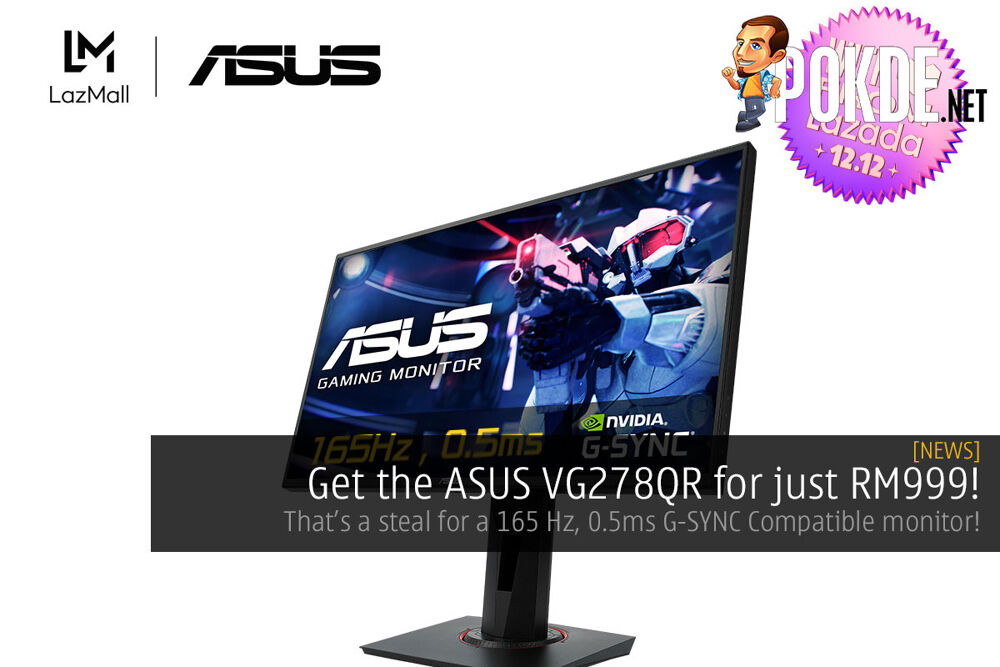 Get the ASUS VG278QR for just RM999! 16