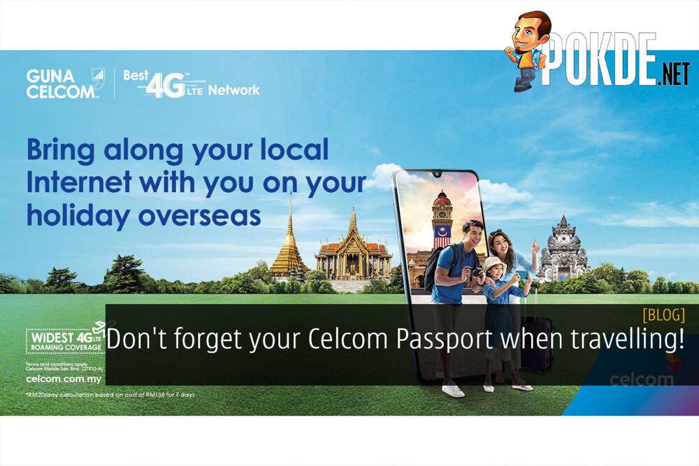 Don't forget your Celcom Passport when travelling! 23