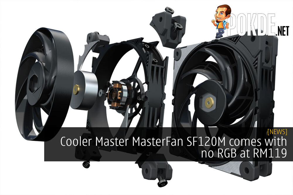 Cooler Master MasterFan SF120M comes with no RGB at RM119 17