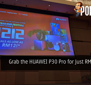 Grab the HUAWEI P30 Pro for just RM12 this 12.12! 24
