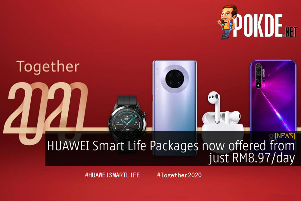 HUAWEI Smart Life Packages now offered from just RM8.97/day 18