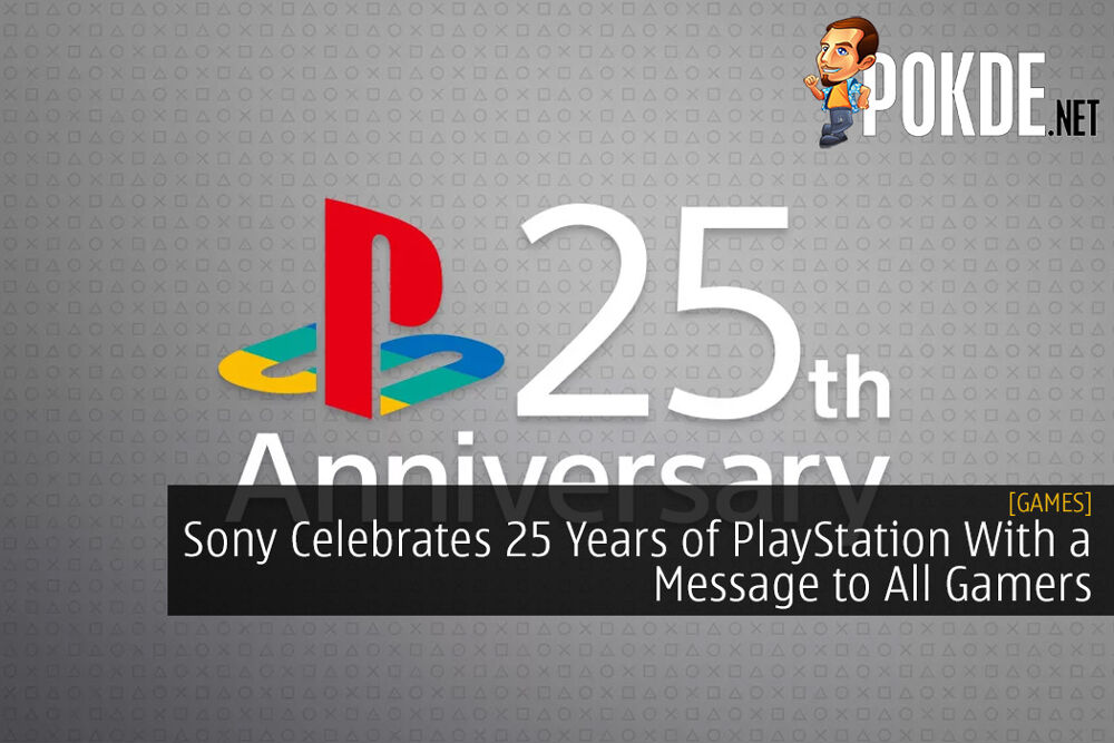 Sony Celebrates 25 Years of PlayStation With a Message to All Gamers