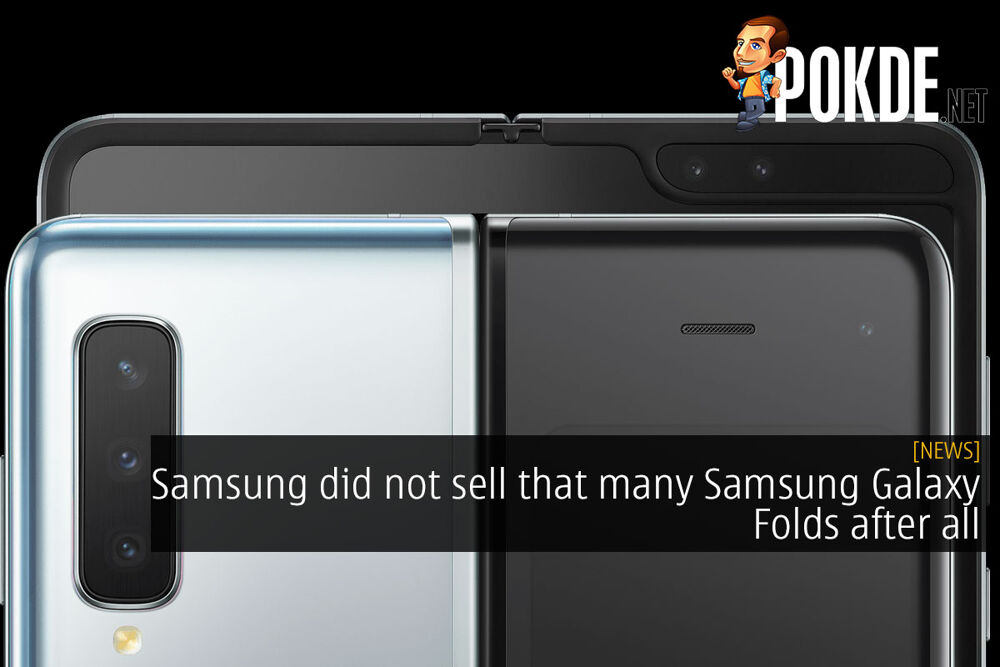 Samsung did not sell that many Samsung Galaxy Folds after all 32
