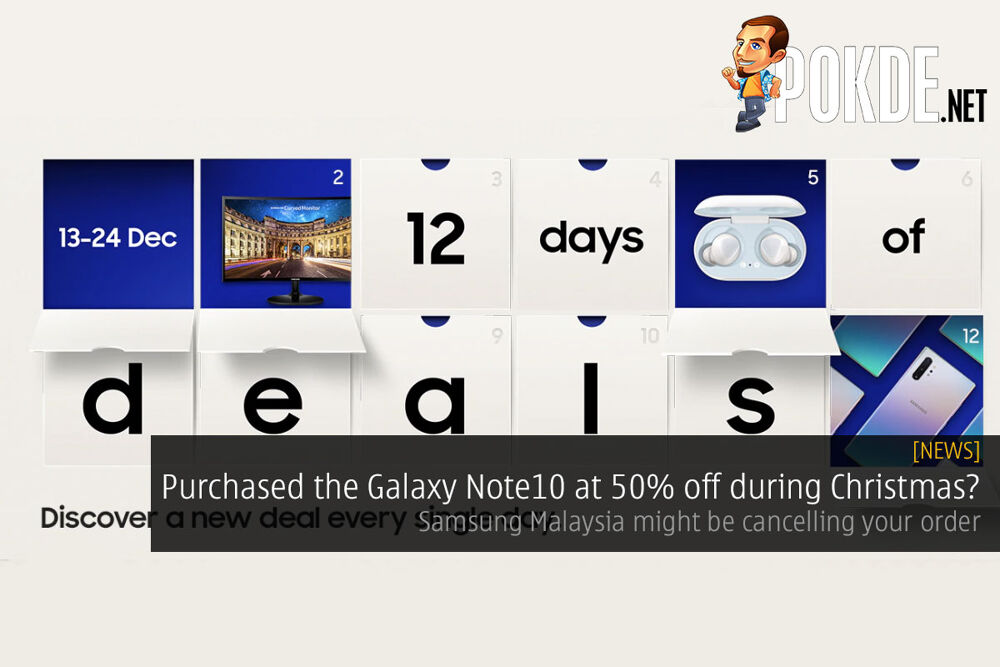 [UPDATED] Purchased the Galaxy Note10 at 50% off during Christmas? Update from Samsung Malaysia! 20