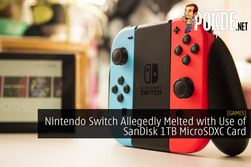 Nintendo Switch Allegedly Melted with Use of SanDisk 1TB MicroSDXC Card