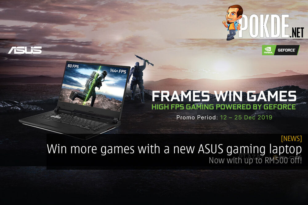 Win more games with a new ASUS gaming laptop — now up to RM500 off! 18